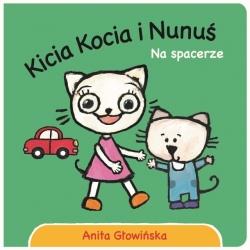 NA SPACERZE. KICIA KOCIA I NUNUŚ książeczka dla najmłodszych