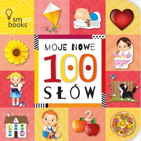 MOJE NOWE 100 SŁÓW książeczka dla Maluszka