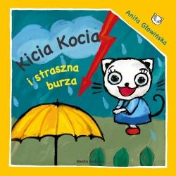 KICIA KOCIA I STRASZNA BURZA książeczka dla najmłodszych