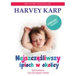 NAJSZCZĘŚLIWSZY ŚPIOCH W OKOLICY poradnik dla rodziców