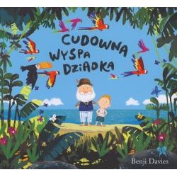 CUDOWNA WYSPA DZIADKA książka dla dzieci