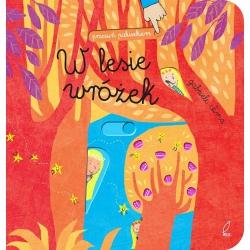 W LESIE WRÓŻEK przesuń paluszkiem książka Gabriel Clima