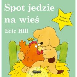 SPOT JEDZIE NA WIEŚ książeczka z klapkami dla dzieci Eric Hill