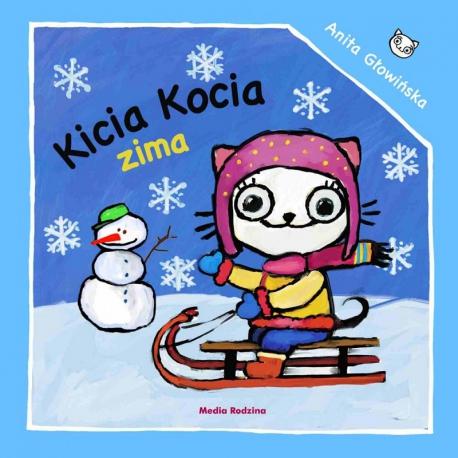 KICIA KOCIA ZIMA książeczka dla najmłodszych Anita Głowińska