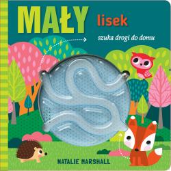 MAŁY LISEK SZUKA DROGI DO DOMU książeczka z labiryntem Natalie Marshall