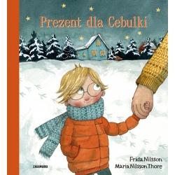 PREZENT DLA CEBULKI Frida Nilsson, Maria Nilsson Thore