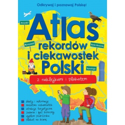 ATLAS REKORDÓW I CIEKAWOSTEK POLSKI książeczka z naklejkami i plakatem