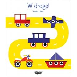 W DROGĘ! edukacyjna książeczka dla dzieci Hector Dexet