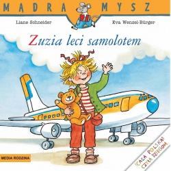 ZUZIA LECI SAMOLOTEM książeczka Liane Schneider