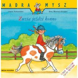 ZUZIA JEŹDZI KONNO książeczka Liane Schneider