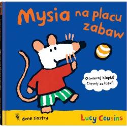 MYSIA NA PLACU ZABAW książka Lucy Cousins