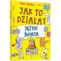 JAK TO DZIAŁA? JĘZYKI ŚWIATA książka Monika Jabłońska