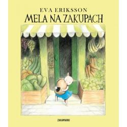 MELA NA ZAKUPACH książka dla dzieci Eva Eriksson