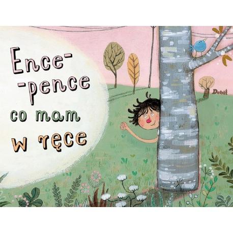 ENCE-PENCE, CO MAM W RĘCE książka Haifa Mohareb Sawarka, Maya Fidawi