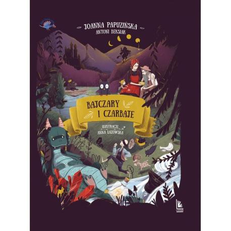 BAJCZARY I CZARBAJE książka dla dzieci Joanna Papuzińska