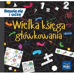 WIELKA KSIĘGA GŁÓWKOWANIA książka M. Marczewska, K. Kamińska, B. Szurowska, B. Tichy