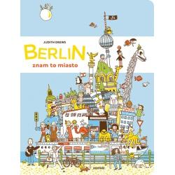 BERLIN ZNAM TO MIASTO książka Judith Drews