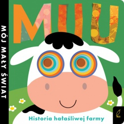 MUU historia małej krowy książka MÓJ MAŁY ŚWIAT