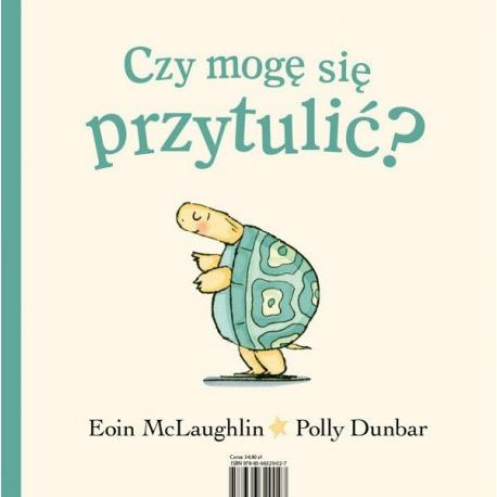 CZY MOGĘ SIĘ PRZYTULIĆ? książeczka Eoin McLaughlin