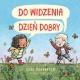 DO WIDZENIA, DZIEŃ DOBRY książka Cori Doerrfeld