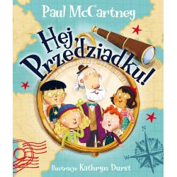 HEJ, PRZEDZIADKU! książka dla dzieci Paul McCartney