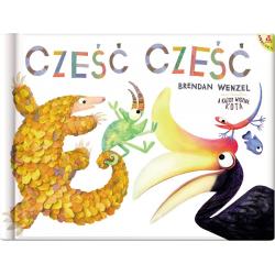 CZEŚĆ CZEŚĆ książka Brendan Wenzel