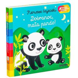 DOBRANOC, MAŁA PANDO! pierwsze bajeczki książeczka Akademia Mądrego Dziecka Nathalie Choux
