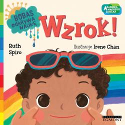 WZROK! Bobas odkrywa naukę. Akademia mądrego dziecka książka Ruth Spiro