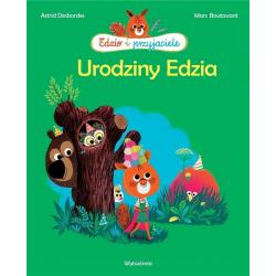 OUTLET - EDZIO I PRZYJACIELE. URODZINY EDZIA książka Astrid Desbordes, Marc Boutavant