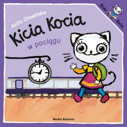 KICIA KOCIA W POCIĄGU książeczka dla najmłodszych