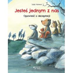 JESTEŚ JEDNYM Z NAS Opowieść o akceptacji książka Julia Volmert
