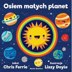 OSIEM MAŁYCH PLANET książeczka dla dzieci Chris Ferrie