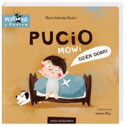 PUCIO MÓWI DZIEŃ DOBRY książeczka Marta Galewska-Kustra