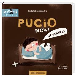 PUCIO MÓWI DOBRANOC książeczka Marta Galewska-Kustra