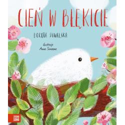 CIEŃ W BŁĘKICIE książka dla dzieci Dorota Suwalska, Anna Simeone
