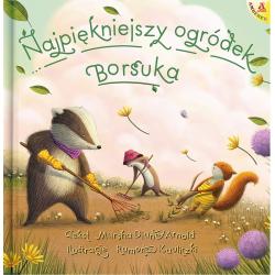 NAJPIĘKNIEJSZY OGRÓDEK BORSUKA książka dla dzieci Arnold Marsha Diane