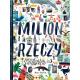 MILION RZECZY książka dla dzieci Marc Martin