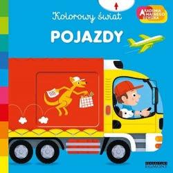 POJAZDY książeczka Kolorowy świat Akademia Mądrego Dziecka Pierre Caillou