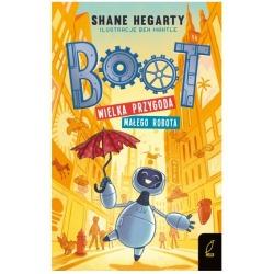 BOOT. WIELKA PRZYGODA MAŁEGO ROBOTA tom I książka Shane Hegarty