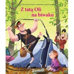 Z TATĄ OLI NA BIWAKU książka dla dzieci Thomas Brunstrom
