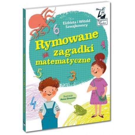 OUTLET - RYMOWANE ZAGADKI MATEMATYCZNE książeczka z zadaniami Elżbieta i Witold Szwajkowscy