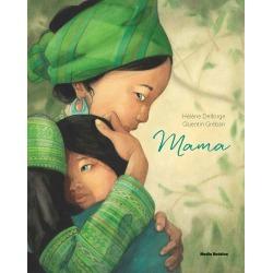 MAMA książka dla dzieci Helene Delforge, Quentin Greban