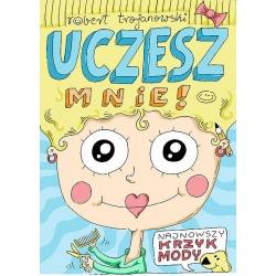 UCZESZ MNIE! książka aktywnościowa dla dzieci Robert Trojanowski