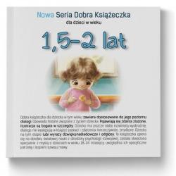 NOWA SERIA dobra książeczka 1,5-2 lat Agnieszka Starok