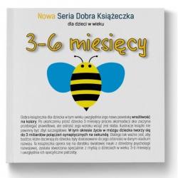 NOWA SERIA dobra książeczka 3-6 miesięcy Agnieszka Starok