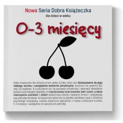NOWA SERIA dobra książeczka 0-3 miesięcy Agnieszka Starok