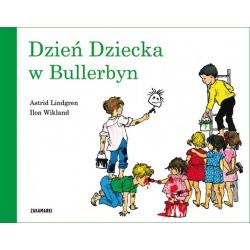 DZIEŃ DZIECKA W BULLERBYN książka Astrid Lindgren