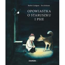 OPOWIASTKA O STARUSZKU I PSIE książka Barbro Lindgren