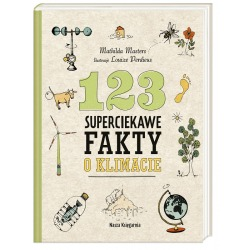 123 SUPERCIEKAWE FAKTY O KLIMACIE książka Mathilda Masters