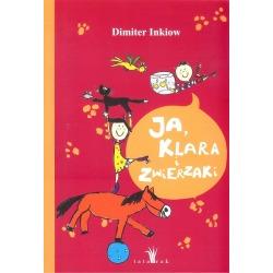 JA, KLARA I ZWIERZAKI książka dla dzieci Dimiter Inkiow